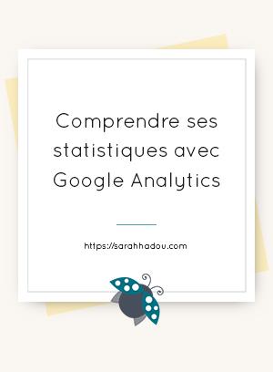 Tu utilises Google Analytics mais tu ne comprends rien à tous ces chiffres ? Cet article t'aidera à y voir beaucoup plus clair dans tes statistiques.