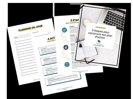 Voici un workbook qui te permettra de construire, en 5 étapes, un plan d'action pertinent, efficace et surtout adapté à ton entreprise.