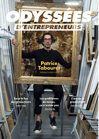 Odyssées d'entrepreneurs est le 1er magasine qui parle de la vraie vie des entrepreneurs